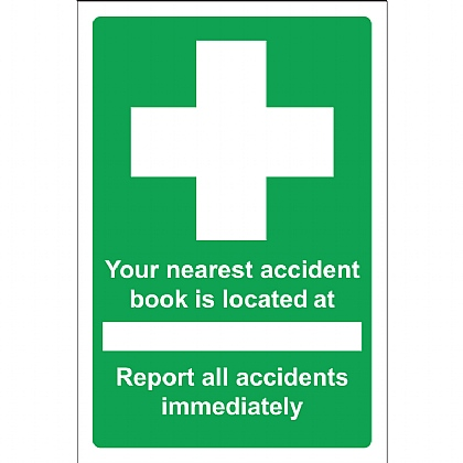 Your Nearest Accident Book is Located Sign, Vinyl 20x30cm