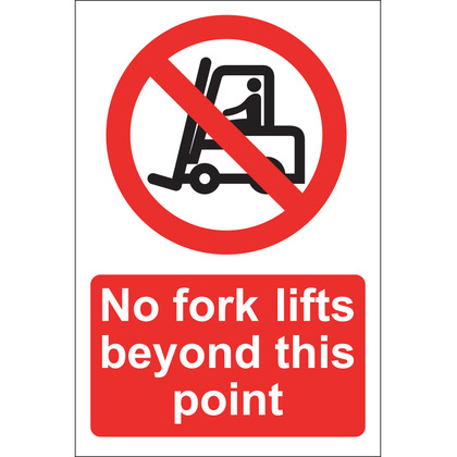 No Fork Lifts Beyond this Point Sign, Rigid 20x30cm