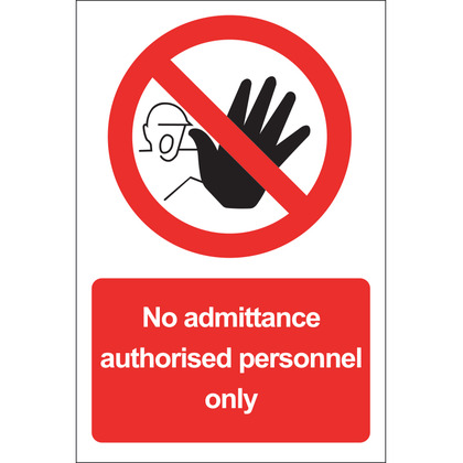 No Admittance Authorised Personnel Only Rigid Sign, 20x30cm