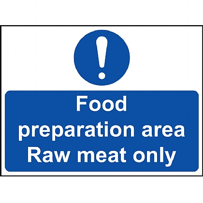 'Food Preparation Area Raw Meat Only' Vinyl Sign 20x15cm