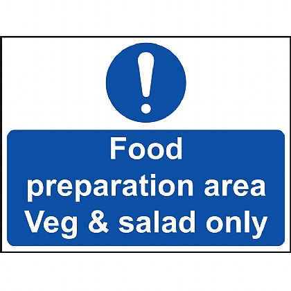 'Food Preparation Area Veg & Salad Only' Vinyl Sign 20x15cm