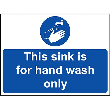 'This Sink for Hand Wash Only' Vinyl Sign 20x15cm