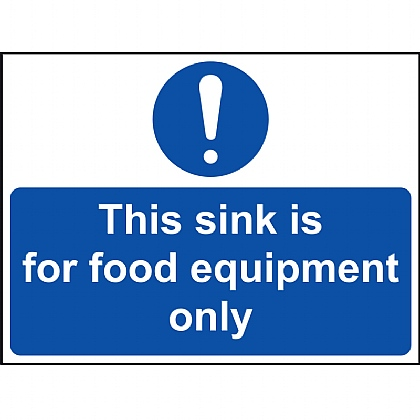 This Sink for Food Equipment Only VINYL sign 20x15cm