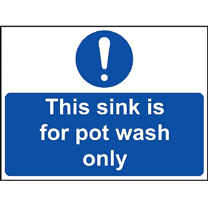 'This Sink for Pot Wash Only' Vinyl Sign 20x15cm