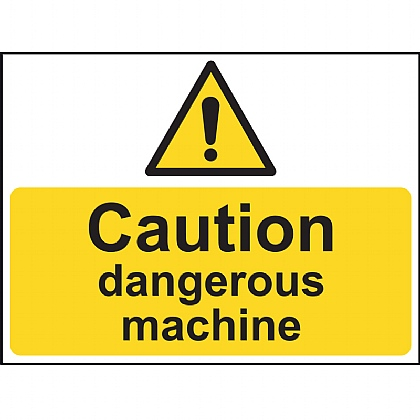 'Caution Dangerous Machine' Vinyl Sign 20x15cm