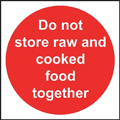 'Do not store raw and cooked food together' Vinyl Sign 10x10cm