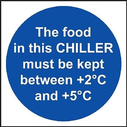 'The Food in This CHILLER Must Be Kept Between +2 +5C' Vinyl Sign 10x10cm