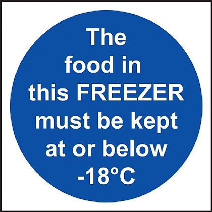 'The Food in This Freezer Must be Kept at or Below...' Vinyl Sign 10x10cm