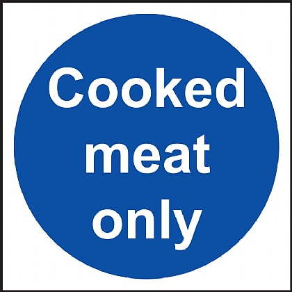 'Cooked Meat Only' Vinyl Sign 10x10cm